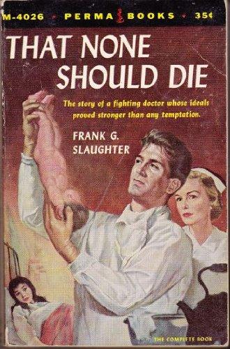 9780671787950: That None Should Die
