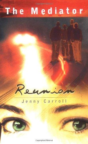 Reunion (The Mediator, No. 3): Carroll, Jenny