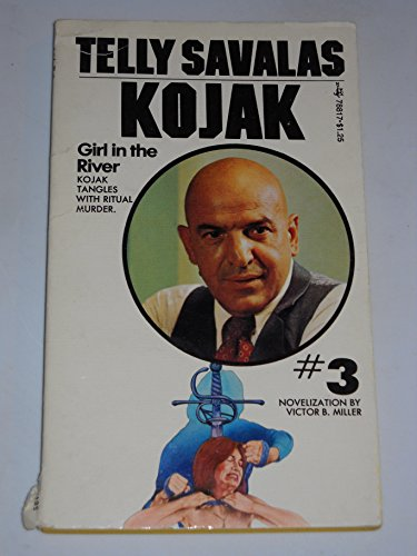 Kojak: Girl in the River: Miller, Victor B.