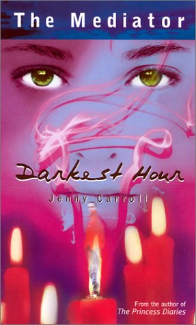Darkest Hour (The Mediator): Jenny Carroll