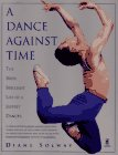 9780671788964: A Dance Against Time: The Brief, Brilliant Life of a Joffrey Dancer