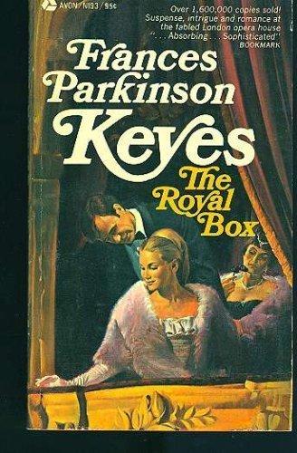 The Royal Box: Frances Parkinson Keyes