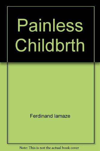 9780671789107: Painless Childbrth