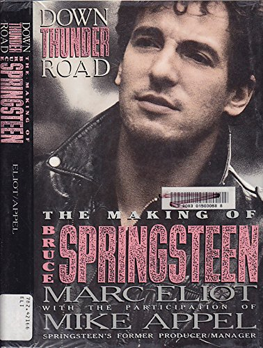 9780671789336: Down Thunder Road : The Making of Bruce Springsteen