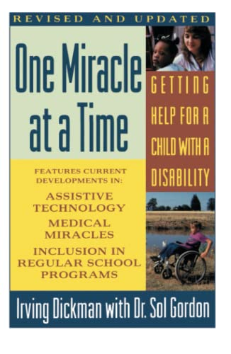 One Miracle at a Time: Getting Help: Irving Dickman and