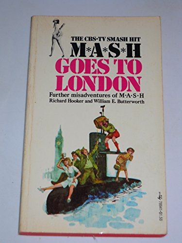 MASH Goes to London: Butterworth and hooker