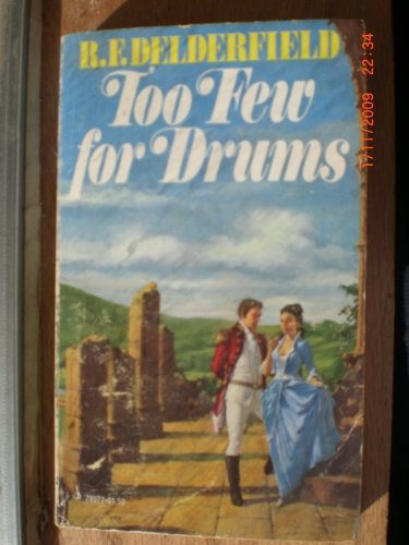 Too Few For Drums: delderfield, R. f.