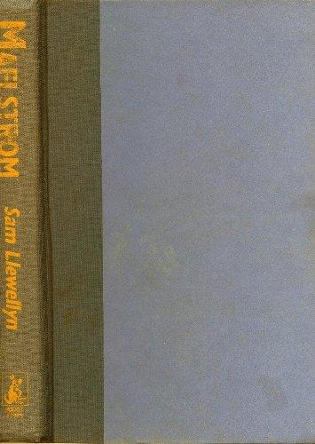 Maelstrom: Llewellyn, Sam