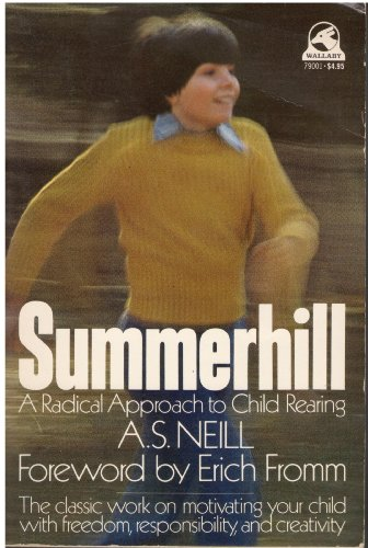 9780671790011: Summerhill: A Radical Approach to Childrearing