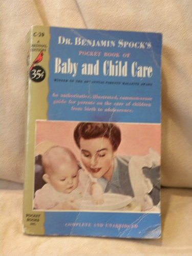 Baby and Child Care: Benjamin Spock