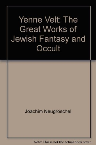 9780671790066: Yenne Velt:The Great Works of Jewish Fantasy & Occult