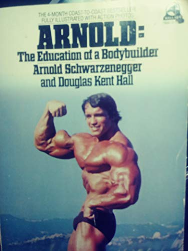 9780671790417: Title: Arnold The Education of a Bodybuilder