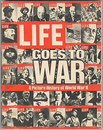 9780671790585: LIFE GOES TO WAR: A picture history of World War II