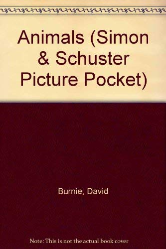 9780671791308: SIMON AND SCHUSTER PICTURE POCKET: ANIMALS (HARDCOVER) (Simon & Schuster Picture Pocket)