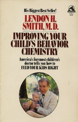 9780671791445: Improving Your Child's Behavior Chemistry