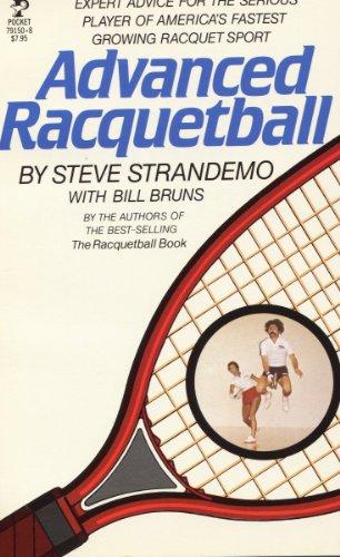 Advanced Racquetball: Strandemo, Steve; Bruns, Bill
