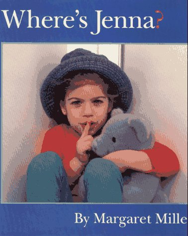 Where's Jenna? (0671791672) by Margaret Miller