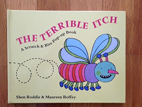 9780671791698: The Terrible Itch: A Scratch and Bite Pop-Up Book