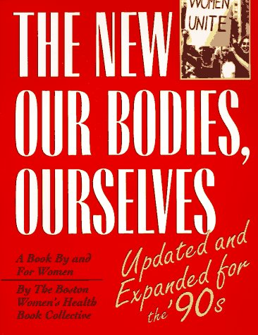 9780671791766: New Our Bodies, Ourselves: A Book by and for Women