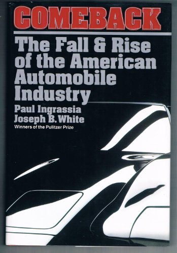 9780671792145: Comeback: The Fall & Rise of the American Automobile Industry