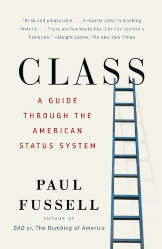 9780671792251: Class: A Guide Through the American Status System