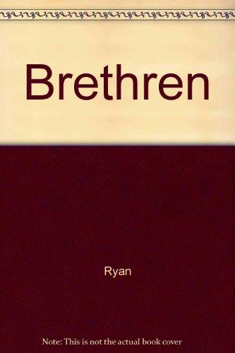 Brethren: Ryan