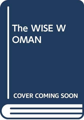 9780671792749: The WISE WOMAN