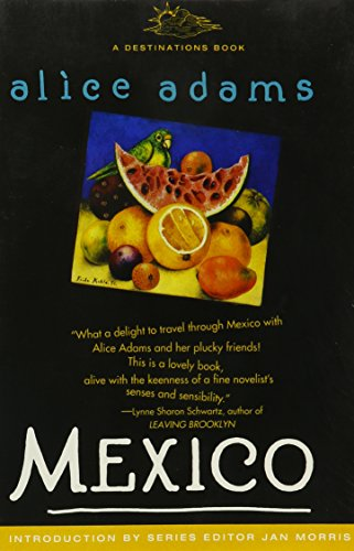 9780671792770: Mexico: Some Travels and Some Travelers There (DESTINATIONS)