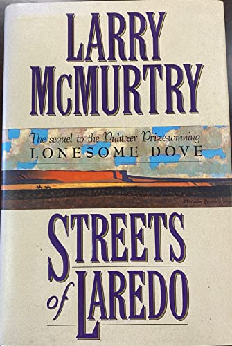 STREETS OF LAREDO (THE SEQUEL TO THE: LARRY McMURTRY