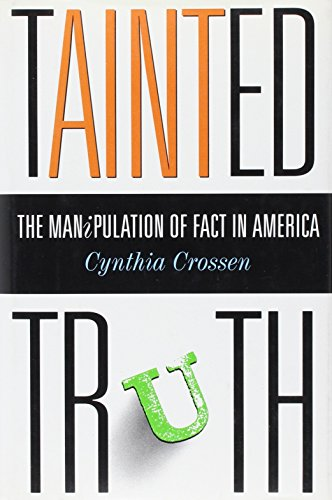 9780671792855: TAINTED TRUTH: The Manipulation of Fact in America