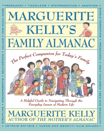 9780671792930: Marguerite Kelly's Family Almanac: The Perfect Companion for Today's Family--a Helpful Guide to Navigating Through the Everyday Issues of Modern Life