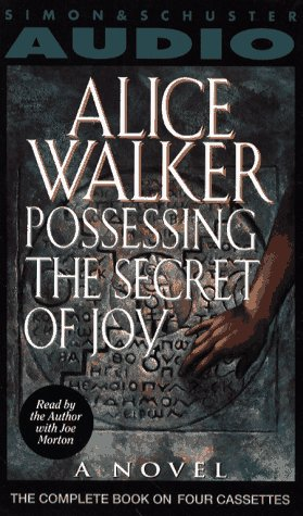 alice walker possessing the secret Possessing the secret of joy is the story of tashi, a tribal african woman who lives much of her adult life in north america as a young woman, a misguided loyalty to the customs of her people led her to voluntarily submit to the tsunga's knife and be genitally mutilated (pharoanoically circumcised.