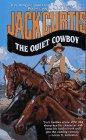9780671793173: The QUIET COWBOY