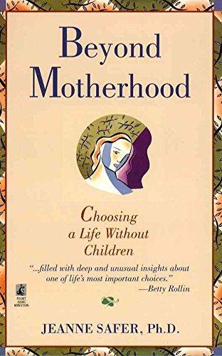 9780671793432: Beyond Motherhood: Choosing a Life Without Children