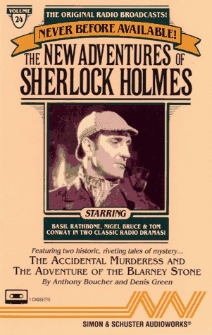 NEW ADVENTURES OF SHERLOCK HOLMES VOL. 24 THE ACCIDENTAL MURDERESS & THE ADVENTU (0671794159) by Anthony Boucher