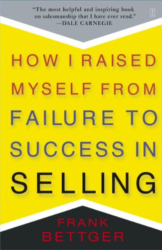 9780671794378: How I Raised Myself from Failure to Success in Selling