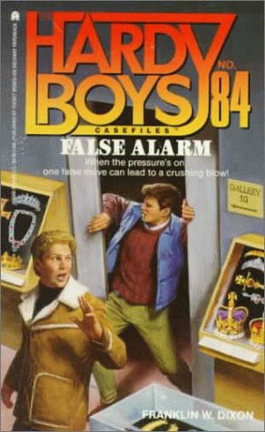 9780671794682: False Alarm (Hardy Boys Casefiles No. 84)