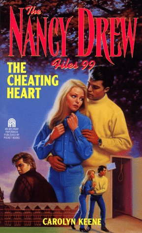 9780671794910: The Cheating Heart (Nancy Drew Files #99)