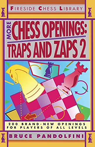 More Chess Openings: Traps and Zaps 2.: PANDOLFINI, Bruce.
