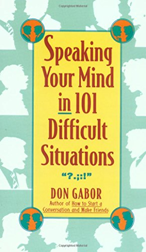 Speaking Your Mind in 101 Difficult Situations: Gabor, Don