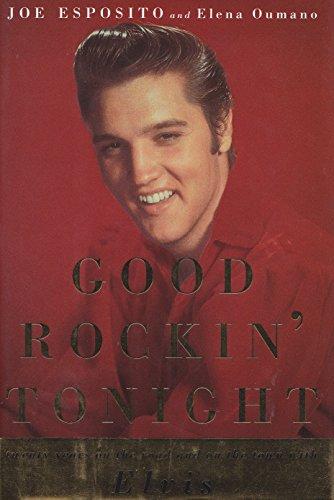 Good Rockin' Tonight: Esposito, Joe and Oumano, Elena