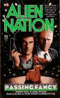 9780671795177: Passing Fancy (Alien Nation, Book 6)