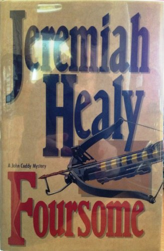 Foursome: A John Cuddy Novel - SIGNED: Jeremiah Healy