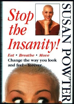Stop the Insanity - Change the Way You Look and Feel - Forever