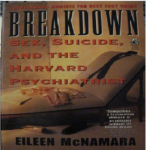 9780671796211: Breakdown: Sex, Suicide and the Harvard Psychiatrist: Breakdown: Sex, Suicide and the Harvard Psychiatrist