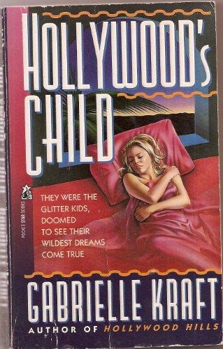 Hollywood's Child: Gabrielle Kraft
