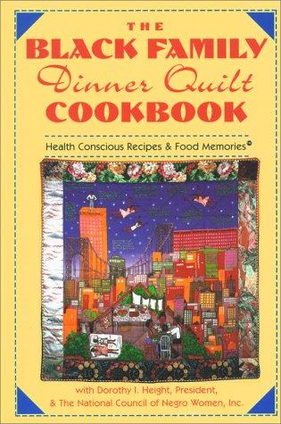 9780671796303: The Black Family Dinner Quilt Cookbook