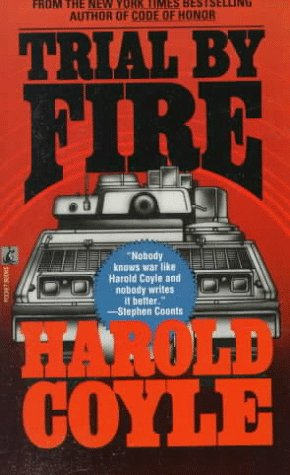 Trial By Fire: Coyle, Harold