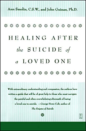 9780671796600: Healing After the Suicide of a Loved One