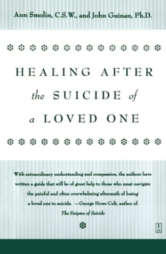 Healing After the Suicide of a Loved: Ann Smolin, John
